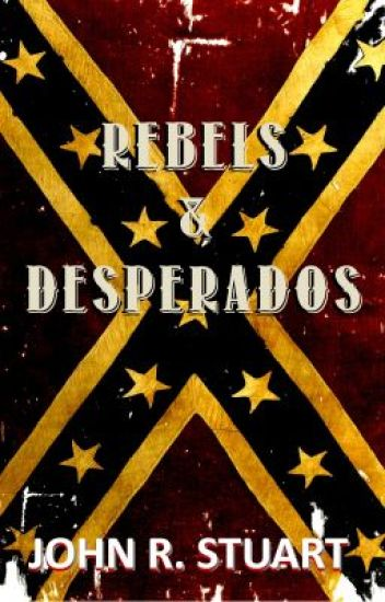 REBELS & DESPERADOS