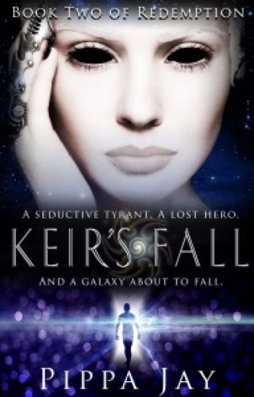 Keir's Fall (Book Two of Redemption) by PippaJay
