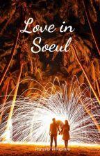 Love in Soeul by PrincessVillaplaza