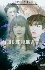 [CHANBAEK] YOU DON'T KNOW LOVE by Baekcyd