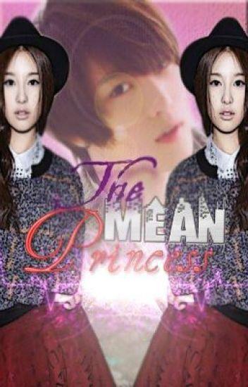 The Mean Princess
