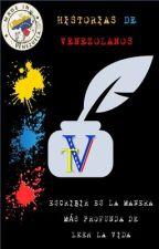 TINTA VENEZOLANA (Historias de Venezolanos) by TintaVenezolana