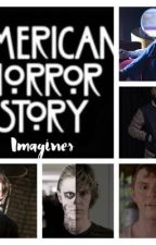 Ahs imagines  by pctcrmaximoff