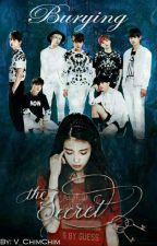 Burying The Secret (BTS Fanfic) by V_ChimChim