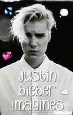 Justin Bieber Imagines (completed, editing) by lluculent