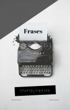 Frases by mercyhrt