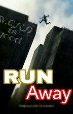 Run Away [MALAY] by FauzySahrany