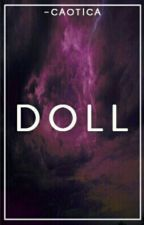 Doll  || H.S || Russian Translation #Wattys2017 by aristyl
