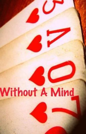 Love Without A Mind