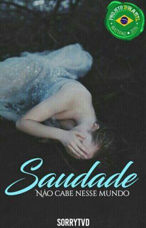 Saudade | Projeto Brasil by sorrytvd