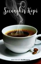 Secangkir kopi by RedMapple