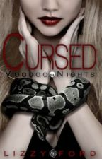 Cursed (#1, Voodoo Nights) by LizzyFord