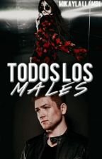 Todos los males by MikaylaLlambi