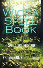 Wicca Spell Book by timegirl6176