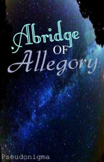 Abridge of Allegory