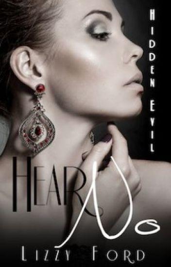 Hear No (Hidden Evil, #1)