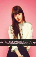 My Amazona Girl :'> by khinchii