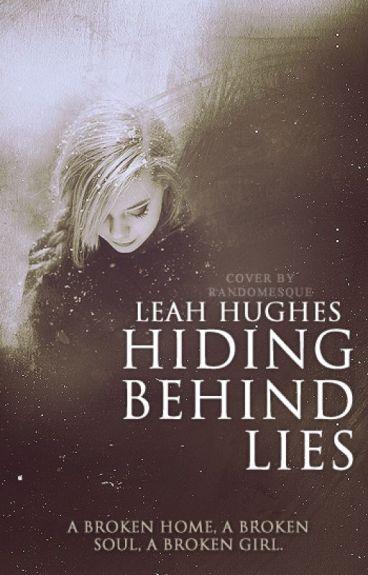 Hiding Behind Lies (First Draft)