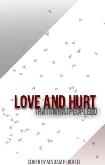 Love and Hurt