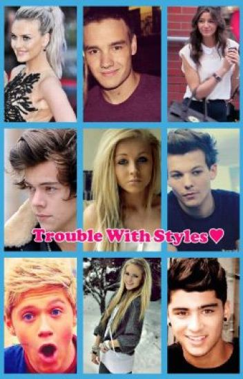 Trouble With Styles♥