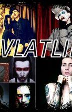 EVLATLIK #Wattys2015 by EmilyKaterina
