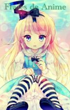 frases de anime by serena1191