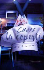 Chefi la Coperți  by LuluCavanugh
