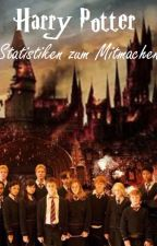 Harry Potter - Statistiken zum Mitmachen by Emmygrace113