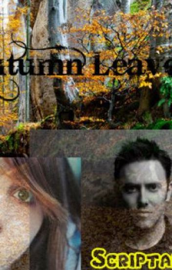 Autumn Leaves (A Glen Power Fanfic)