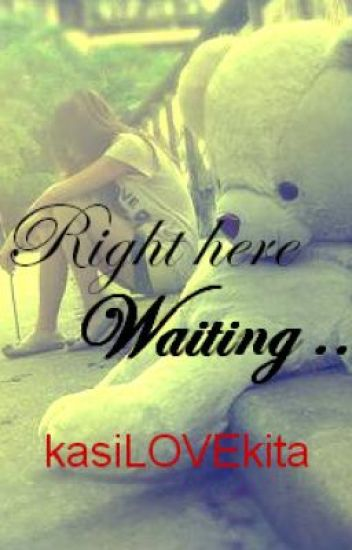 Right Here Waiting( SLOW UPDATE )