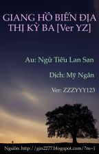 (Fanfic YZ) GIANG HỒ BIẾN ĐỊA THỊ KỲ BA (ver) by ZZZYYY123