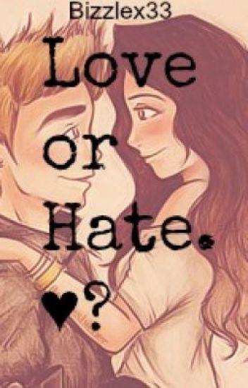 Love or Hate. ♥?[Abgebrochen.]