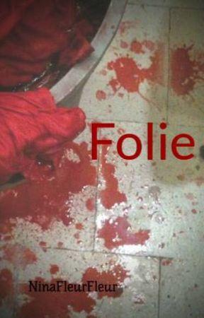 Folie by NinaFleurFleur