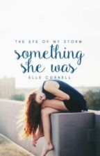 Something She Was by Muniiie