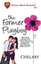 The Former Playboy (Publish Under PHR) by iamjonquil