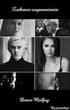 Zabrane Wspomnienia | Draco Malfoy by jestemhope