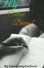 My Online Diary! by LittleEmoDork
