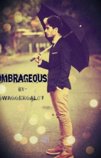 Umbrageous