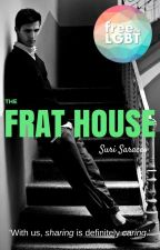 The Frat House (boyxboy) by Traitorous_Lunatic