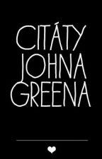 citáty Johna Greena  ❤ by anne_sykorova