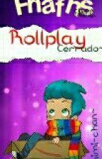 [FNAFHS] RollPlay ||Abierto|| by Mimikawaii-chan