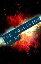 The Collision (A Rp) by Deezy-