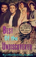Best of the Undiscovered by 1Dfanfiction_reviews