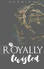 Royally Twisted by odemira