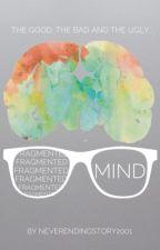 Fragmented mind. by NeverEndingStory2001