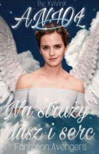 """,,Niczym anioł stróż """" - (Avengers)  by XXXMoniXXX"""