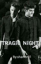 TRAGIC NIGHT ⏩ zouis malikson  by shams_stylinson
