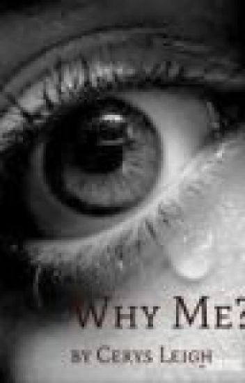 Why Me? (a One Direction fan fiction)