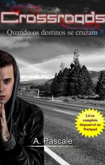 Crossroads - Quando os destinos se cruzam