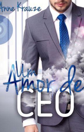 Um Amor de CEO by AnneKrauze